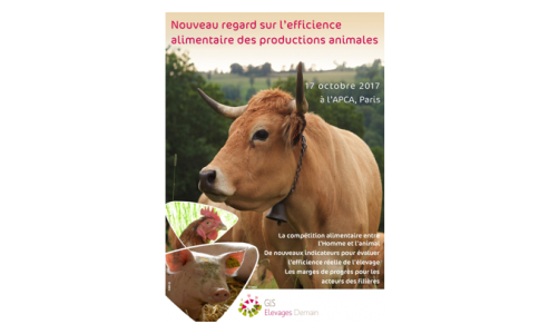 Colloque GIS ED : Nouveau regard sur l'Efficience alimentaire des productions animales - 17/10/2017